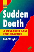 Sudden Death: A Research Base for Practice