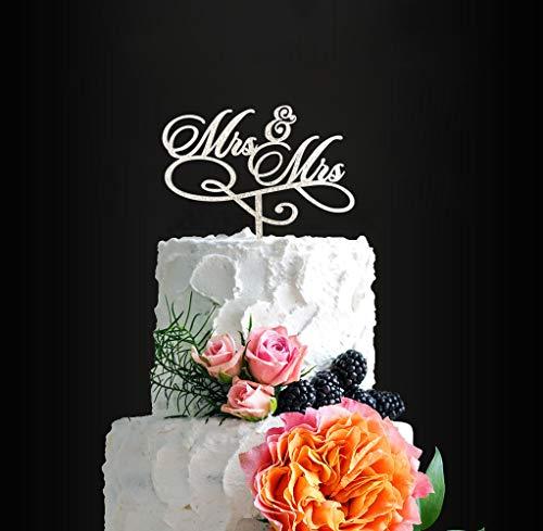 Mrs&Mrs Cake Topper, Sliver Glitter Acrylic Cake Topper Same Sex Wedding - Anniversary - Bridal Shower Bachelorette Party Vow Renewa Cake Decor, Rustic Chic