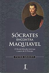 Sócrates Encontra Maquiavel