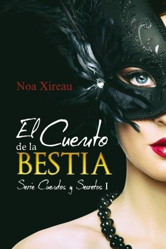 El Cuento de la Bestia: Volume 1 (Serie Cuentos y Secretos)