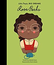 Rosa Parks (Little People, BIG DREAMS, 9)