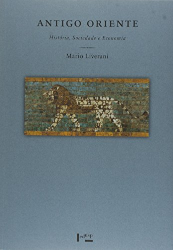 Antigo Oriente: História, Sociedade e Economia