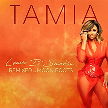 Leave It Smokin' (remixed by Moon Boots)