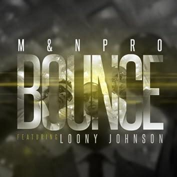 Bounce (feat. Loony Johnson)