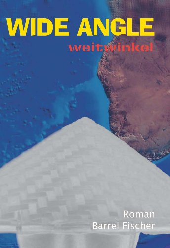 "Wide Angle - \""weitwinkel\"""