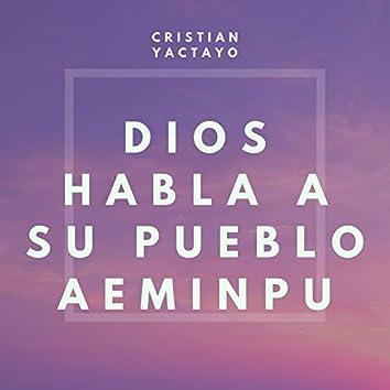 Dios Habla a Su Pueblo Aeminpu