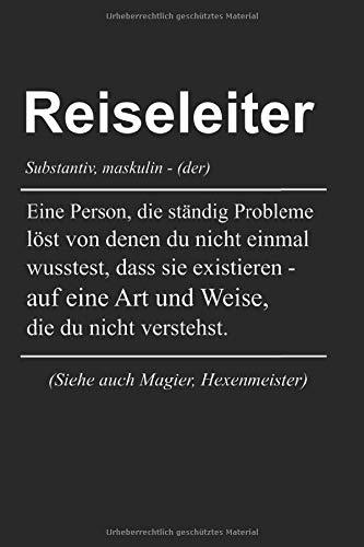 Reiseleiter Definition: Reiseleiter & Reiseführer Notizbuch 6'x9' Liniert Geschenk für Gästeführer & Gästeführer