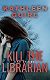 Kill the Librarian: A Kat Mystery (English Edition)