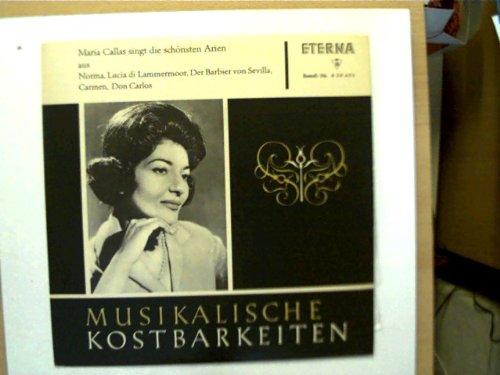 Maria Callas singt die schönsten Arien aus Norma, Lucia di Lammermoor, Der Barbier von Sevilla, Carmen, Don Carlos, Erscheinungsjahr 1964 Musikalische Kostbarkeiten,