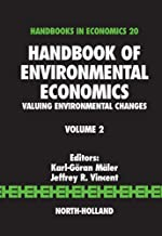 Handbook of Environmental Economics: Valuing Environmental Changes (ISSN 2)