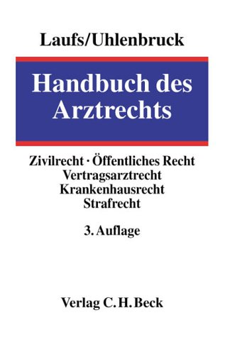Handbuch des Arztrechts: Rechtsstand: September 2001