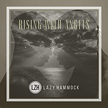 Rising with Angels