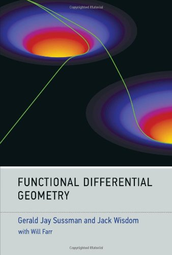 Download Functional Differential Geometry (The MIT Press) 0262019345