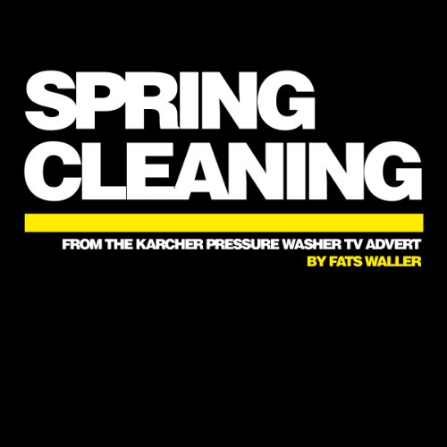 Spring Cleaning (From The Karcher Pressure Washer TV Advert)