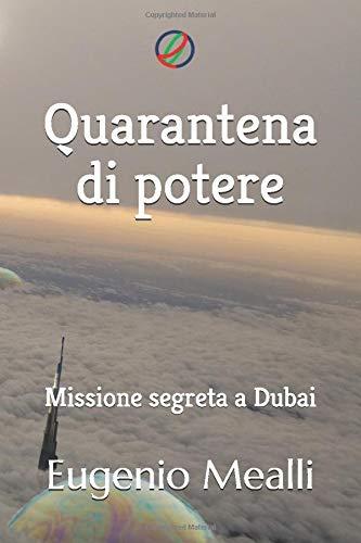 Quarantena di potere: Missione segreta a Dubai