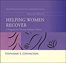Helping Women Recover: A Program for Treating Substance Abuse - Special Edition For Use in the Criminal Justice System