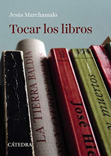 Tocar los libros (Varios)