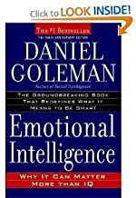 Emotional Intelligence: 10th Anniversary Edition; Why It Can Matter More Than IQ (Hardcover) by Daniel Goleman