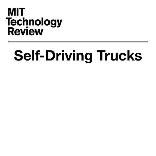 Self-Driving Trucks audiobook cover art