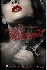 Time Warper: Unbound by Peggy Martinez (2016-02-08) Paperback