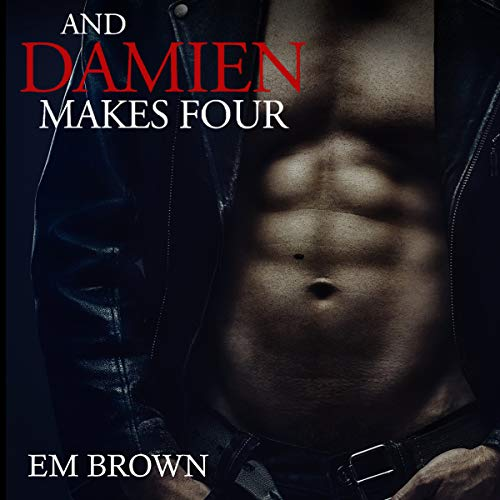 And Damien Makes Four audiobook cover art