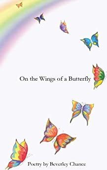 [Beverley Chance]のOn the Wings of a Butterfly (English Edition)