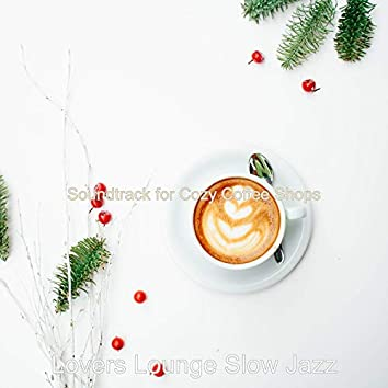 Soundtrack for Cozy Coffee Shops