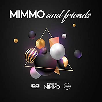 Mimmo and Friends