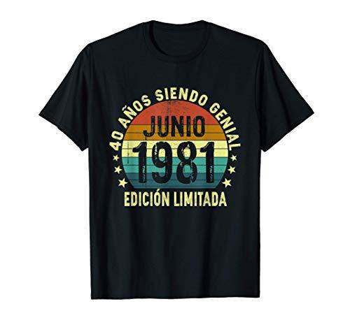 Nacido En Junio 1981, Hombre Mujer 40 Años Cumpleaños Camiseta