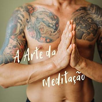 A Arte da Meditação: Música Buddista Rilassante