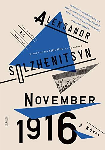 November 1916: A Novel: The Red Wheel II (Red Wheel / Knot, Band 2)