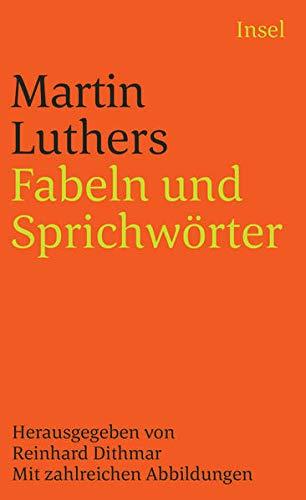 Fabeln und Sprichwörter: Mit zahlreichen Abbildungen. Mit Einleitung und Kommentar herausgegeben von Reinhard Dithmar (insel taschenbuch)