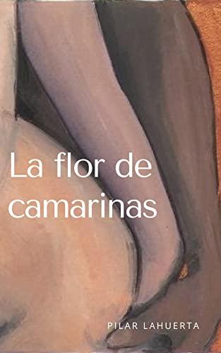 La flor de camarinas de Pilar Lahuerta