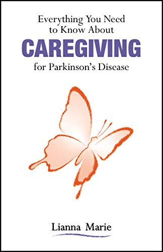 Compare Textbook Prices for Everything You Need to Know About Caregiving for Parkinson's Disease  ISBN 9781557539953 by Marie, Lianna