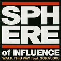 WALK THIS WAY feat.SORA3000