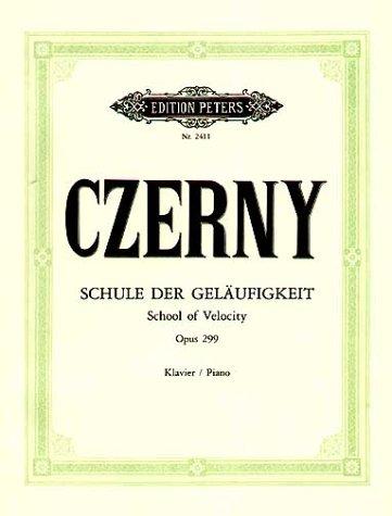 Schule der Geläufigkeit op. 299: für Klavier / Shcool of Velocity für Klavier for Piano