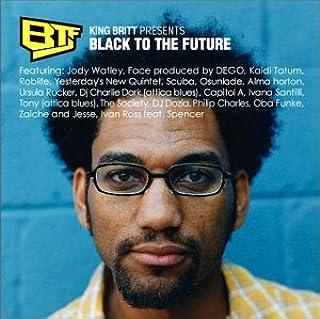King Britt Presents BLACK To The Future