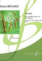 ベダール: 幻想曲 (B-flat管用)/ビヨドウ社/サクソフォンとピアノ