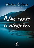 Nao Conte A Ninguem (Em Portugues do Brasil)