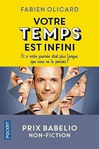 Votre temps est infini  par Fabien Olicard