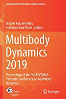 Multibody Dynamics 2019: Proceedings of the 9th ECCOMAS Thematic Conference on Multibody Dynamics (Computational Methods in Applied Sciences (53))