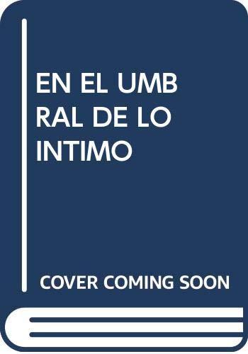 En El Umbral De Lo Intimo (POESIA LIBRE)