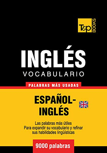 Vocabulario Espanol Ingles Britanico 9000 Palabras Mas Usadas T P Books Spanish Edition Kindle Edition By Taranov Andrey Reference Kindle Ebooks Amazon Com