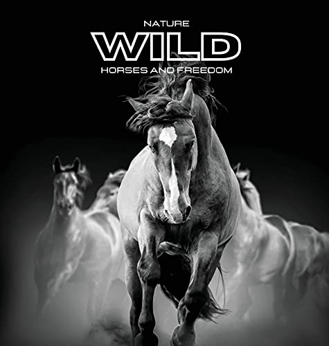 Nature WILD Horses and Freedom: Color photo album. Gift idea for animal and nature lovers. Horse-themed photo book.