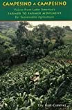 Campesino A Campesino: Voices from Latin...