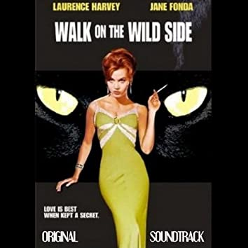 "Walk On the Wild Side (Original Soundtrack Theme from ""Walk on the Wild Side"")"