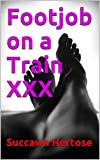 Footjob on a Train XXX (The Footjob Chronicles)