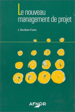 Le nouveau management de projet