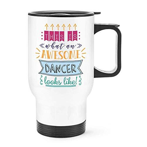 Dozili grappig dit is wat een geweldige danser eruit ziet als reismok thermisch geïsoleerde roestvrijstalen koffiemok cadeau-idee, 14 Oz