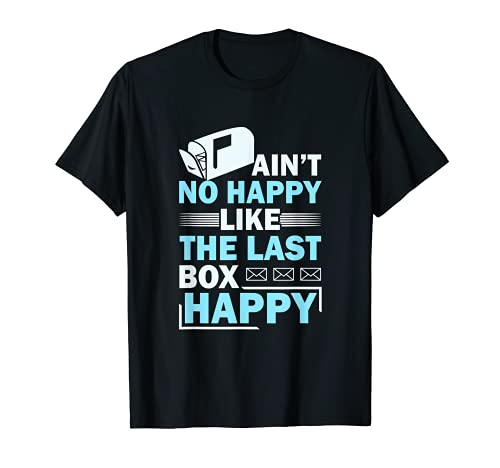 No está contento como el último buzón Happy Mail Mail Camiseta